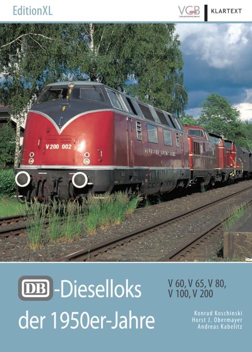 EditionXL: DB-Dieselloks der 1950er-Jahre. V 60, V 65, V 80, V 100, V 200