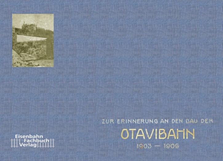 Zur Erinnerung an den Bau der Otavibahn 1903-1906 (Reprint)