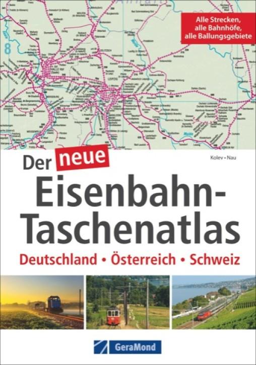 Der neue Eisenbahn-Taschenatlas Deutschland - Österreich - Schweiz. Veselin Kolev