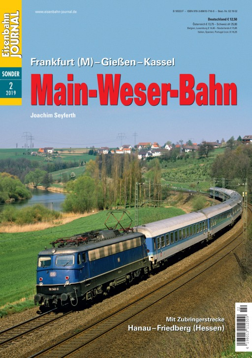 Eisenbahn Journal Sonderausgabe: Main-Weser-Bahn Frankfurt (M) – Gießen – Kassel