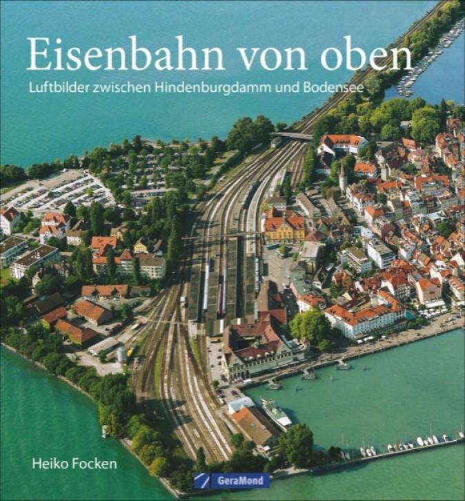 Eisenbahn von oben. Luftbilder zwischen Hindenburgdamm und Bodensee. Heiko Focken