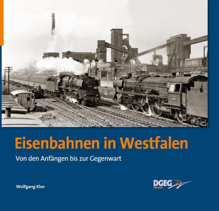 Eisenbahnen in Westfalen. Von den Anfängen bis zur Gegenwart. Wolfgang Klee