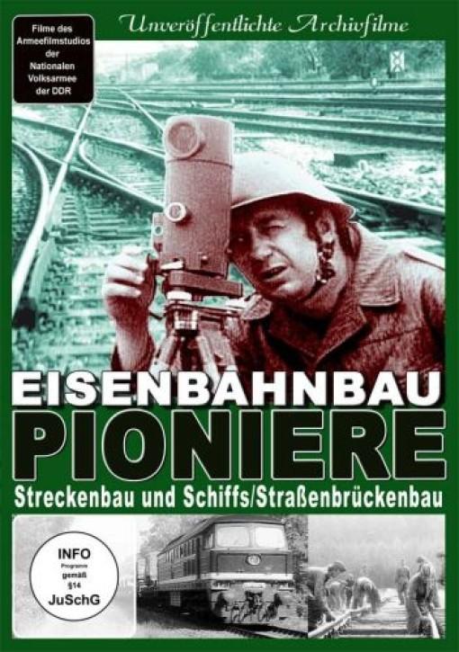 DVD: Eisenbahnbau-Pioniere. Streckenbau und Schiffs-/Straßenbrückenbau