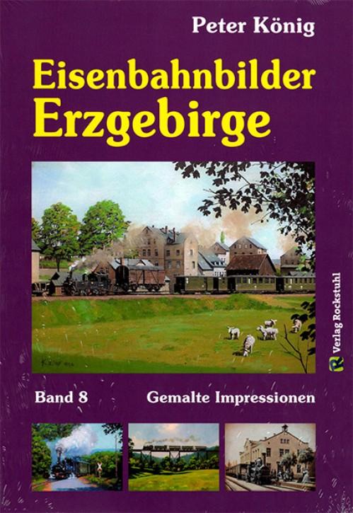 Eisenbahnbilder Erzgebirge. Peter König
