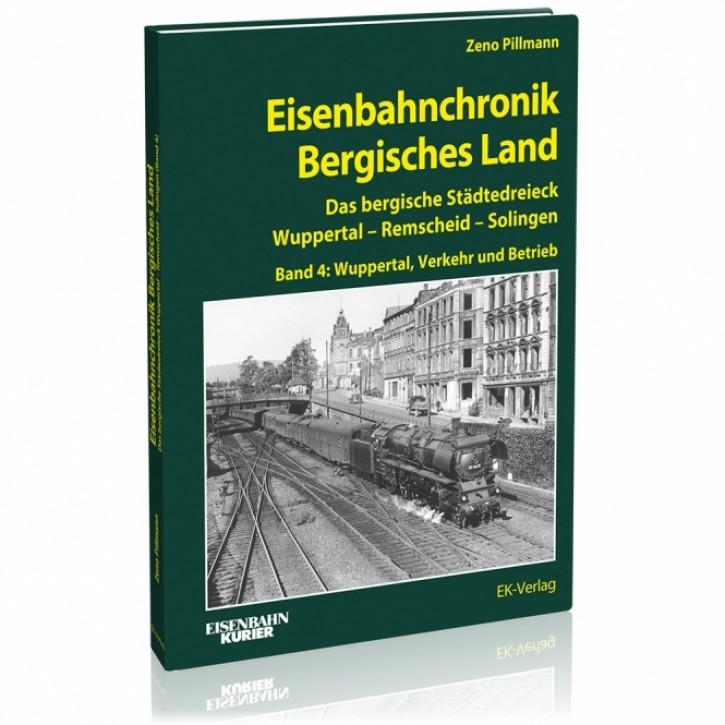 Eisenbahnchronik Bergisches Land Band 4: Wuppertal, Verkehr und Betrieb. Zeno Pillmann