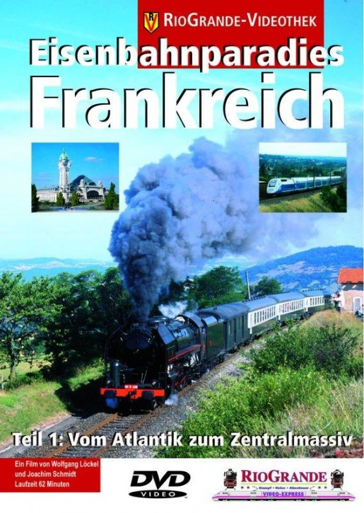 DVD: Eisenbahnparadies Frankreich Teil 1: Vom Atlantik zum Zentralmassiv