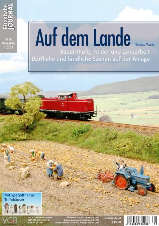 Eisenbahn-Journal 1x1 des Anlagenbaus 1-2018: Auf dem Lande