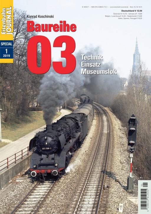 Eisenbahn Journal Special: Baureihe 03. Technik, Einsatz, Museumsloks