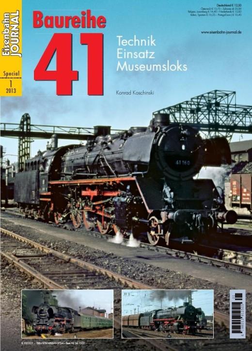 Eisenbahn Journal Special-Ausgabe 1-2013: Baureihe 41. Technik, Einsatz, Museumsloks