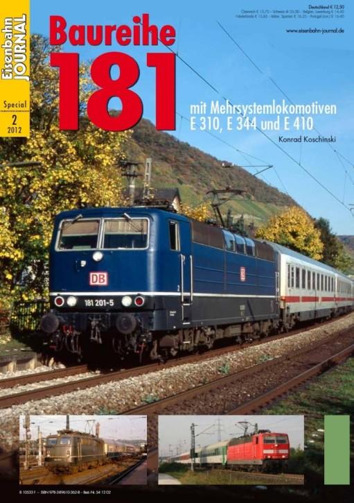 Eisenbahn Journal Special 2-2012: Baureihe 181. Mit Mehrsystemlokomotiven E 310, E 344 und E 410