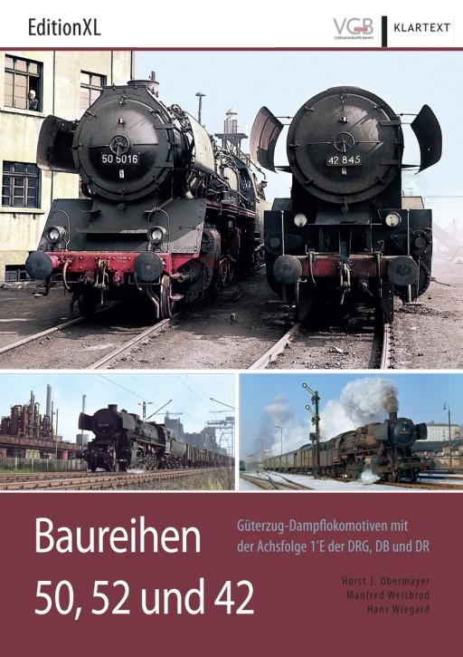 EditionXL 2-2018: Baureihen 50, 52 und 42. Güterzug-Dampflokomotiven mit der Achsfolge 1'E der DRG, DB und DR