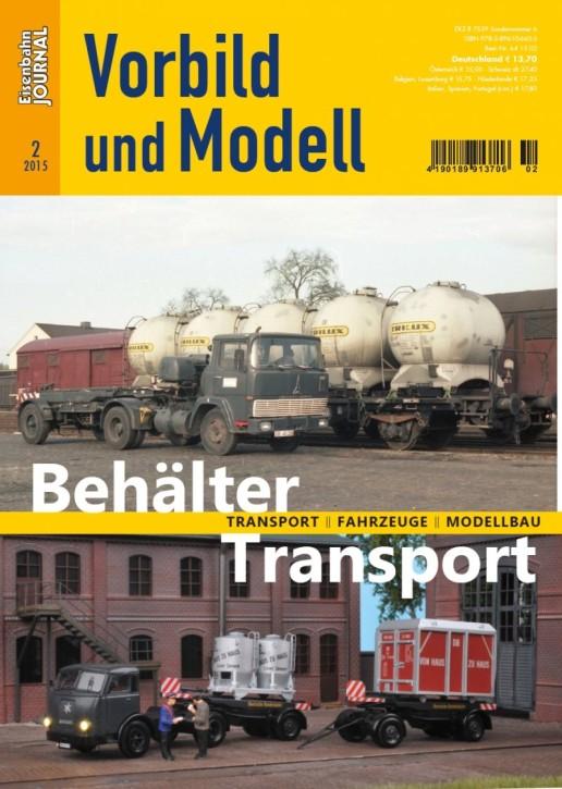 Eisenbahn Journal Vorbild und Modell: Behälter Transport. Transport, Fahrzeuge, Modellbau