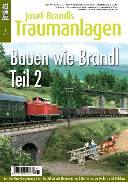 Eisenbahn Journal: Josef Brandls Traumanlagen. Bauen wie Brandl Teil 2