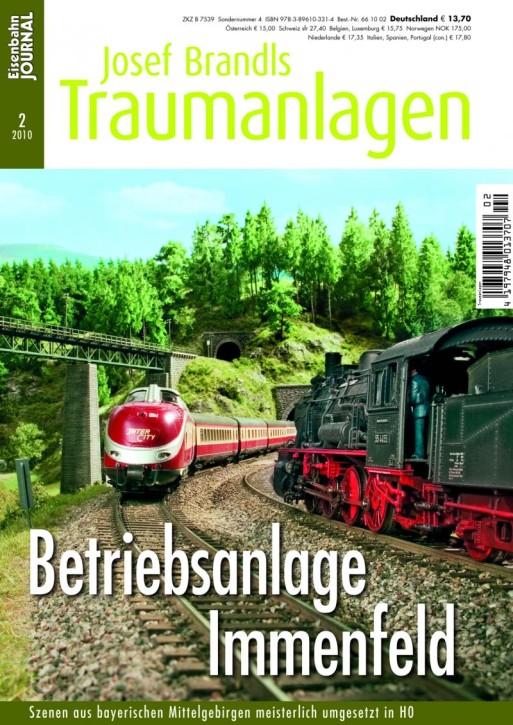 Eisenbahn-Journal: Josef Brandls Traumanlagen. Immenfeld. Eine Betriebsanlage mit Haupt- und Nebenstrecke