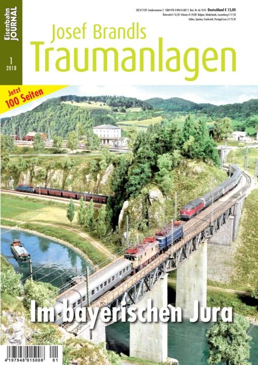 Eisenbahn Journal. Josef Brandls Traumanlagen 1-2018: Im bayerischen Jura
