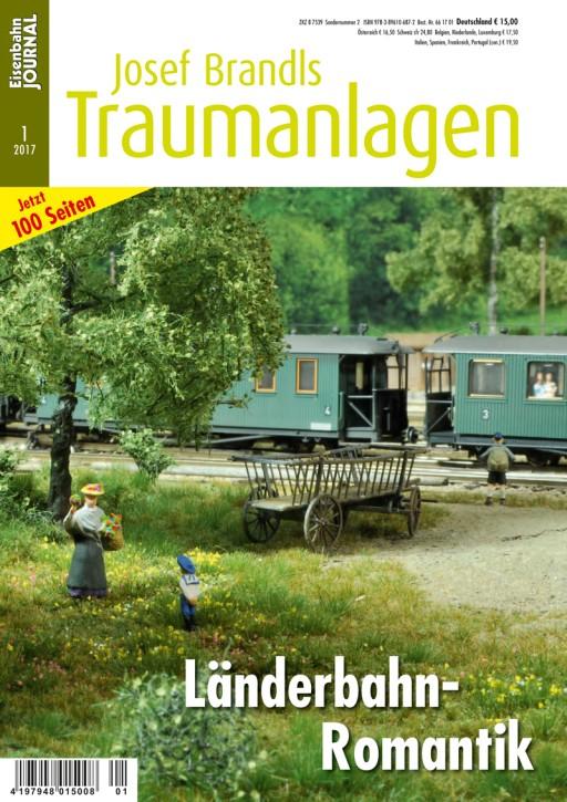 Eisenbahn Journal. Josef Brandls Traumanlagen 1-2017: Länderbahn-Romantik