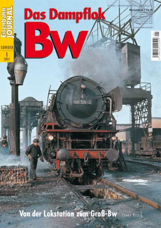 Eisenbahn Journal Sonderausgabe: Das Dampflok Bw