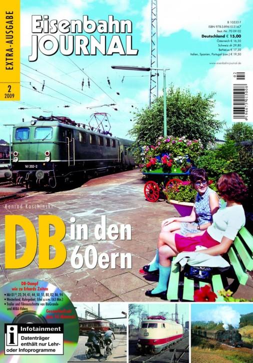 Eisenbahn Journal Extra: Die DB in den 60ern. Rückblick auf die schillerndste Bundesbahn-Dekade