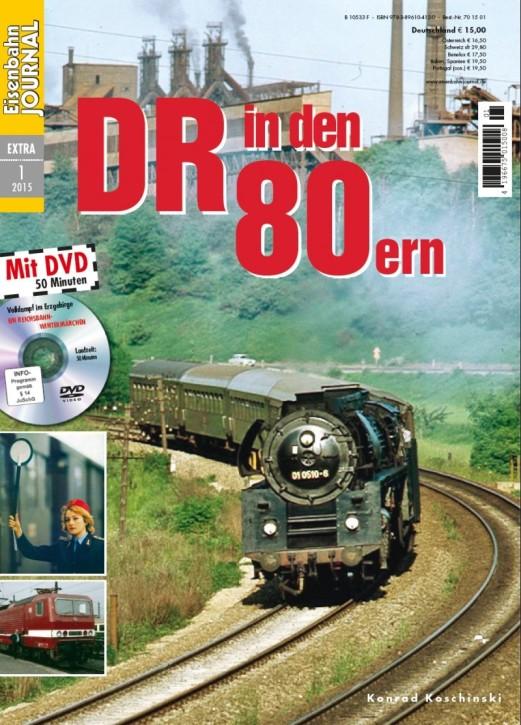 Eisenbahn Journal Extra 1-2015: Die DR in den 80ern