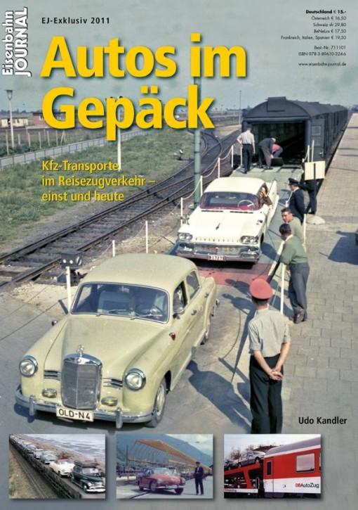 Eisenbahn-Journal Exklusiv: Autos im Gepäck. Kfz-Transporte im Reisezugverkehr – einst und heute