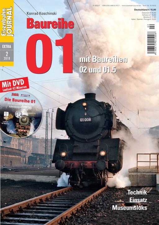 Eisenbahn-Journal Extra 2-2018: Baureihe 01 - mit Baureihen 02 und 01.5. Konrad Koschinski