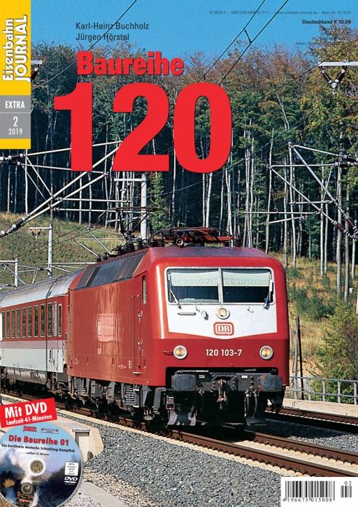 Eisenbahn-Journal Extra 2-2019: Baureihe 120