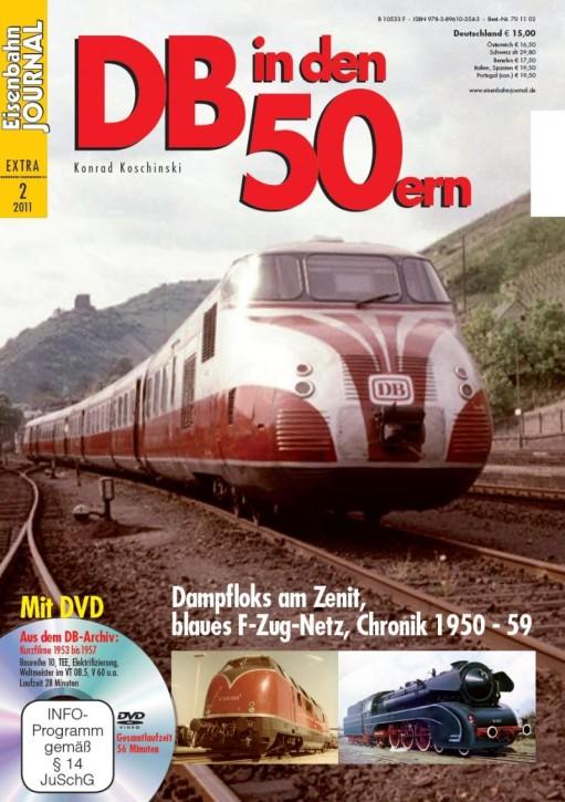 Eisenbahn Journal Extra: DB in den 50ern. Dampfloks am Zenit, blaues F-Zug-Netz, Chronik 1950-1959
