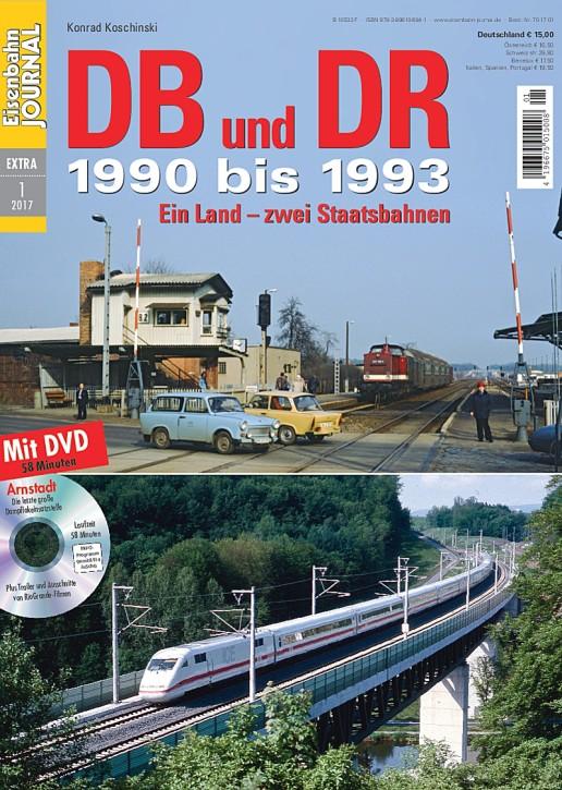 Eisenbahn Journal Extra 1-2017: DB und DR – 1990 bis 1993