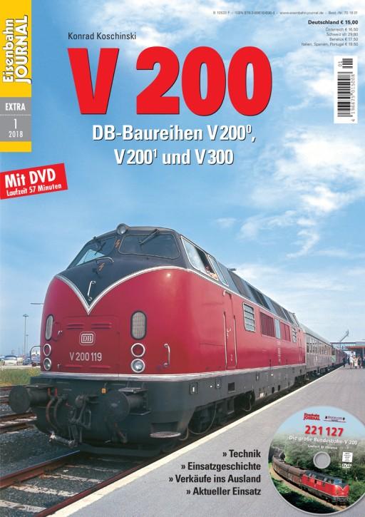 Eisenbahn Journal Extra 1-2018: V 200. DB-Baureihen V 200.0, V 200.1 und V 300