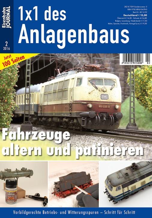 Eisenbahn Journal: Fahrzeuge altern und patinieren. Vorbildgerechte Betriebs- und Witterungsspuren – Schritt für Schritt