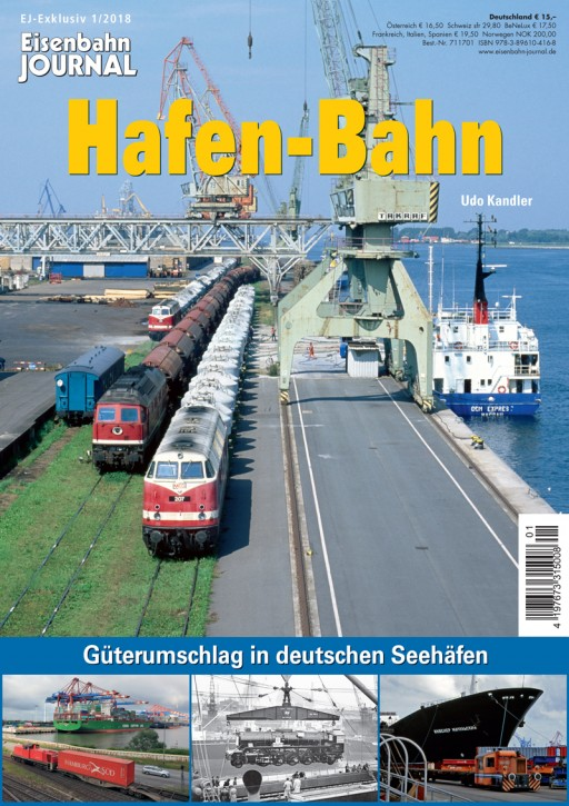 Eisenbahn Journal Exklusiv: Hafen-Bahn. Güterumschlag in deutschen Seehäfen
