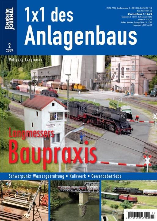 Eisenbahn-Journal: 1x1 des Anlagenbaus. Langmessers Baupraxis