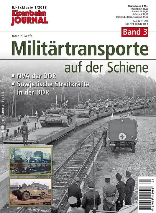 Eisenbahn-Journal Exklusiv: Militärtransporte auf der Schiene Teil 3. NVA der DDR und sowjetische Streitkräfte in der DDR