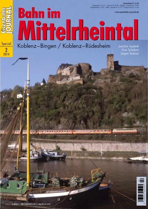 Eisenbahn Journal Special 2-2014: Bahn im Mittelrheintal. Koblenz – Bingen / Koblenz – Rüdesheim
