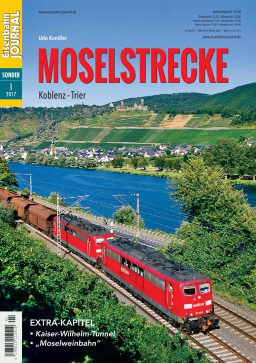 Eisenbahn Journal Sonderausgabe 1-2017: Moselstrecke Koblenz - Trier