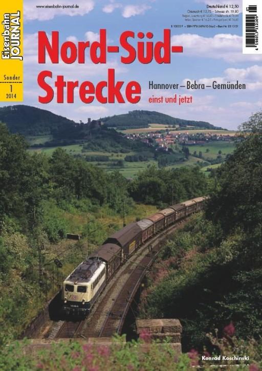 Eisenbahn Journal Sonderausgabe 1-2014: Nord-Süd-Strecke Hannover - Bebra - Gemünden einst und jetzt