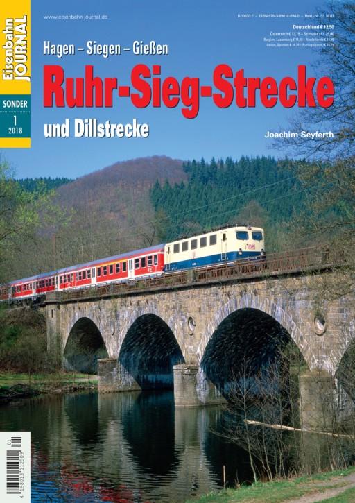 Eisenbahn Journal Sonderausgabe 1-2018: Ruhr-Sieg-Strecke Hagen - Siegen - Gießen und Dillstrecke