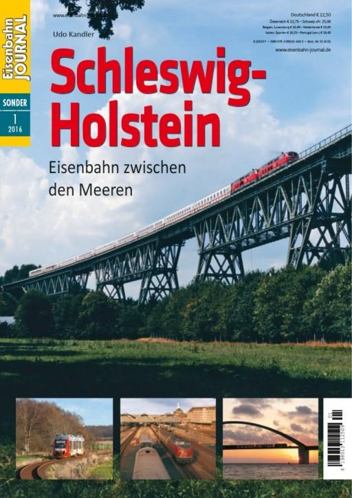 Eisenbahn-Journal Sonderausgabe: Eisenbahn in Schleswig-Holstein. Eisenbahn zwischen den Meeren