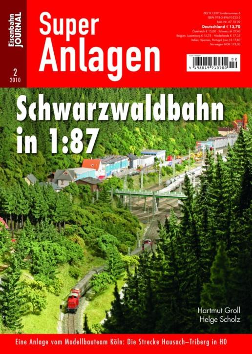 Eisenbahn-Journal Super-Anlagen: Schwarzwaldbahn in 1:87. Eine Anlage vom Modellbauteam Köln. Die Strecke Hausach-Triberg in H0