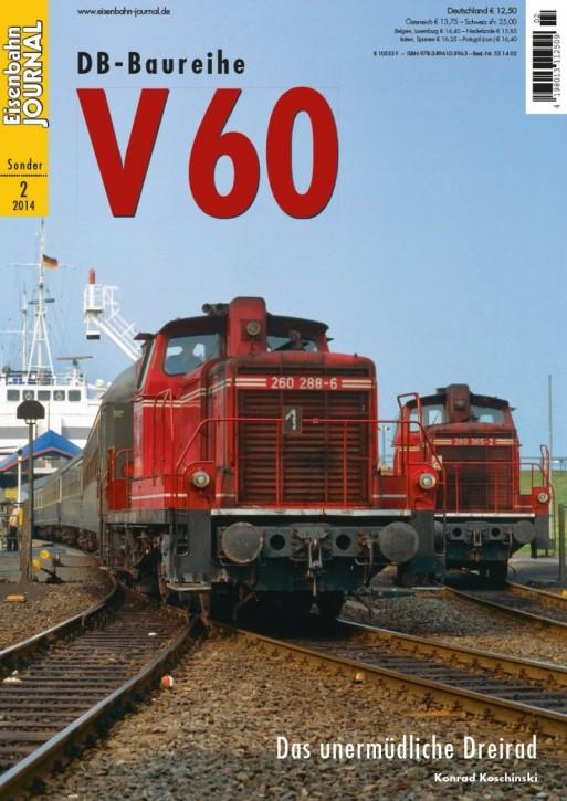 Eisenbahn Journal Sonderausgabe 2-2014: DB-Baureihe V 60. Das unermüdliche Dreirad