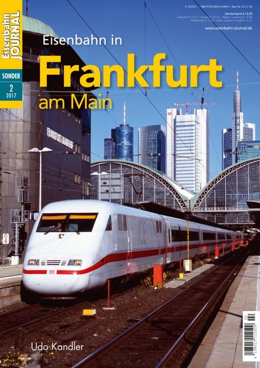 Eisenbahn Journal Sonderausgabe 2-2017: Eisenbahn in Frankfurt am Main