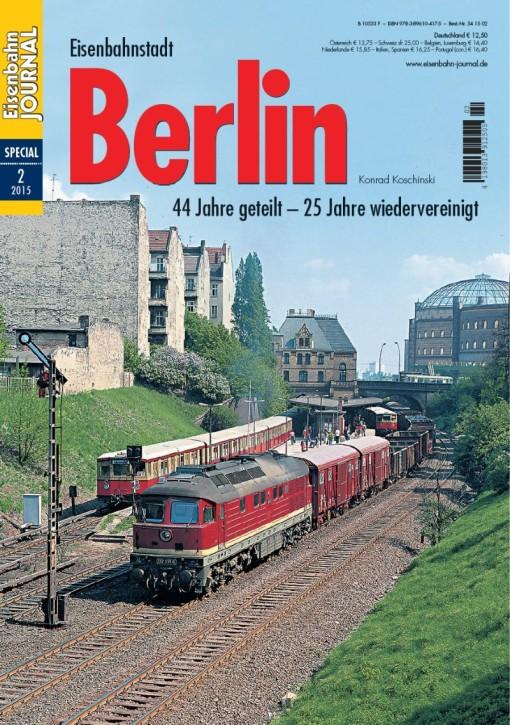 Eisenbahn Journal Special 2-2015: Eisenbahnstadt Berlin