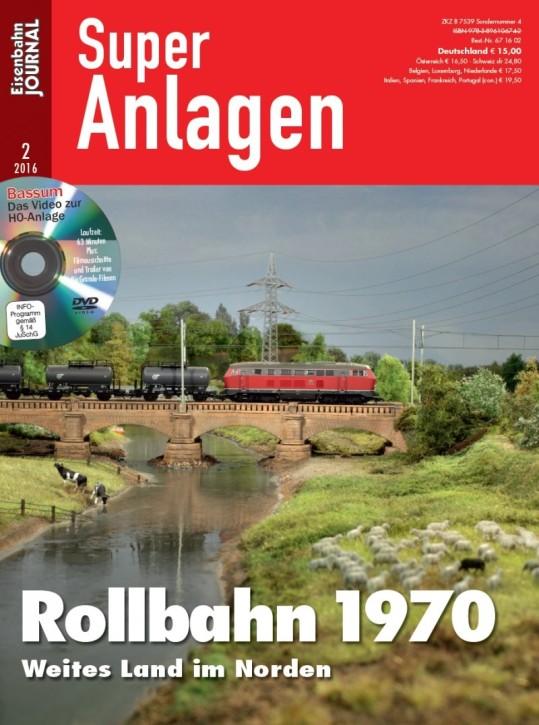 Eisenbahn-Journal Super Anlagen 2-2016: Rollbahn 1970. Weites Land im Norden