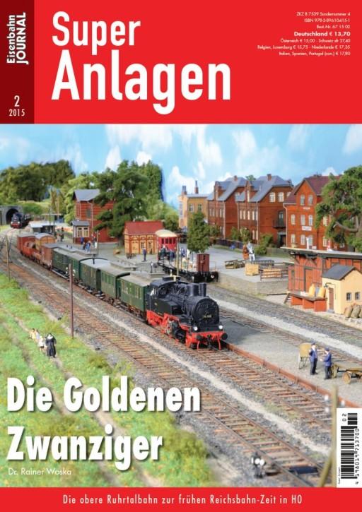 Eisenbahn Journal Super-Anlagen 2-2015: Die Goldenen Zwanziger. Die obere Ruhrtalbahn zur frühen Reichsbahn-Zeit in H0