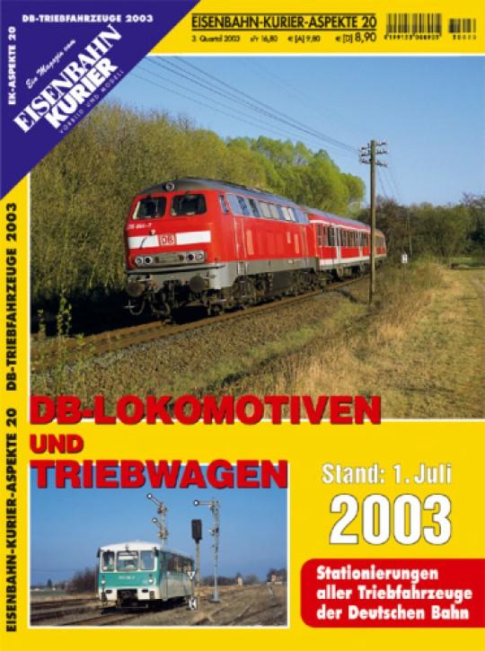 Eisenbahnkurier-Aspekte 20: DB-Loks & Triebwagen. 1.7.2003