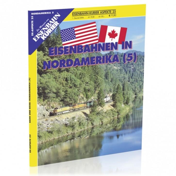 Eisenbahn-Kurier Aspekte 25: Eisenbahnen in Nordamerika 5