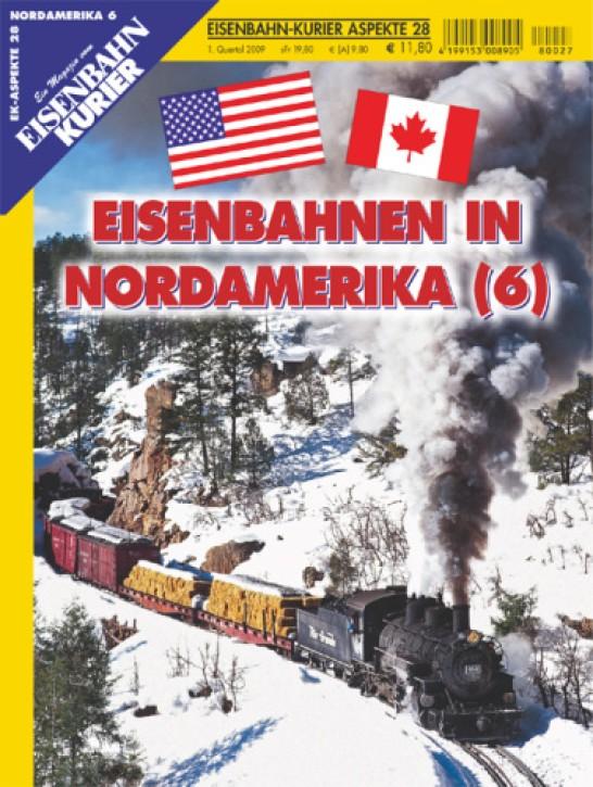 Eisenbahnkurier-Aspekte 28: Eisenbahnen in Nordamerika 6
