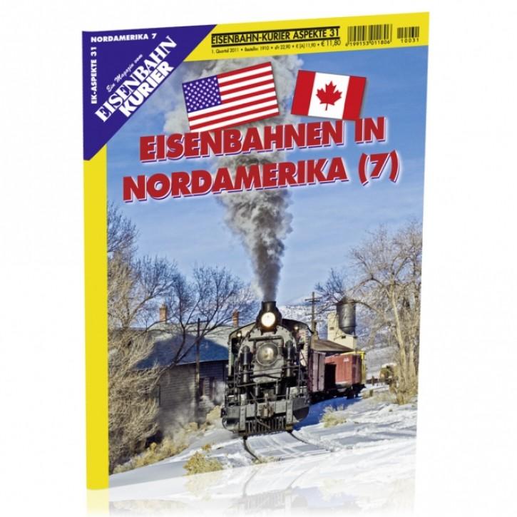 Eisenbahnkurier-Aspekte 31: Eisenbahnen in Nordamerika 7