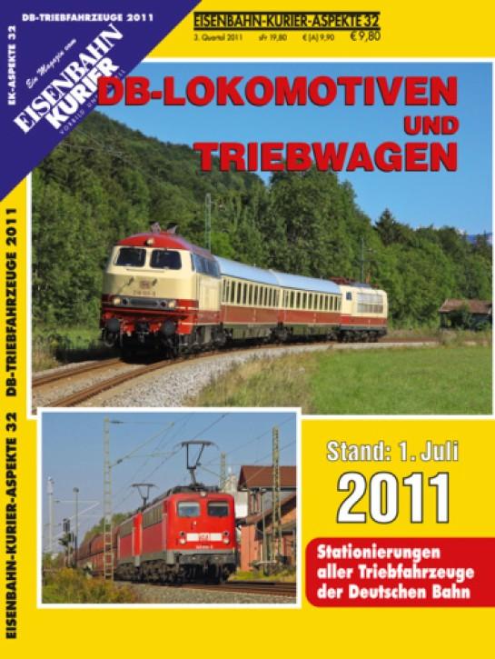 Eisenbahn-Kurier-Aspekte 32: DB-Lokomotiven und Triebwagen Stand 1. Juli 2011