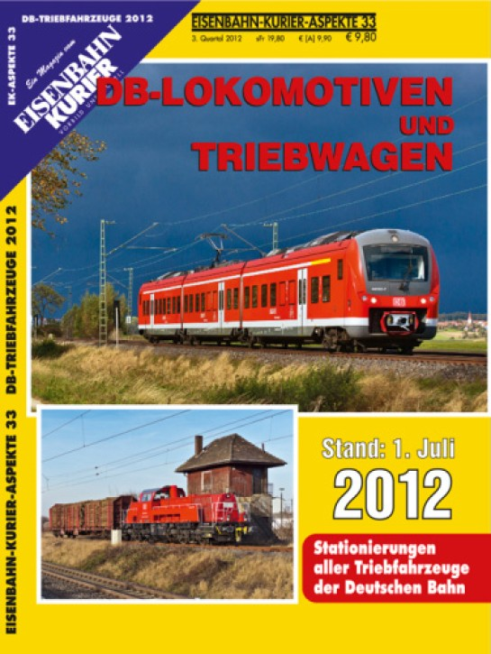 Eisenbahn-Kurier-Aspekte 33: DB-Lokomotiven und Triebwagen Stand 1. Juli 2012